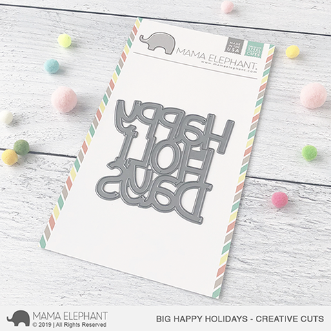 Mama Elephant - Big Happy Holiday - Creative Cuts