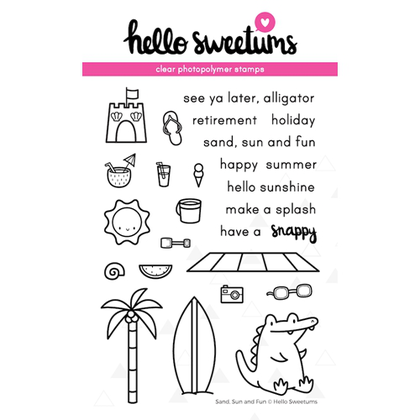 Hello sweetums - Sello Sand, Sun and Fun