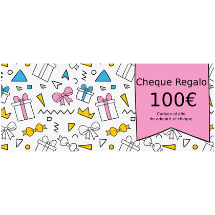 Cheque Regalo 100