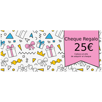 Cheque Regalo 25